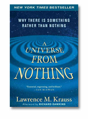 Lawrence M. Krauss: A universe from nothing