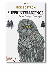 Nick Bostrom: Superintelligence: Paths, Dangers, Strategies