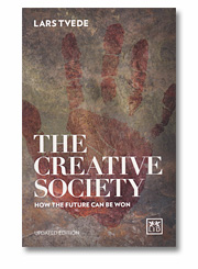 Lars Tvede: The Creative Society: How the Future Can Be Won